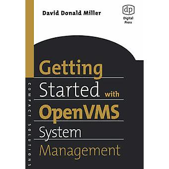 Getting Started with OpenVMS System Management by Miller & David
