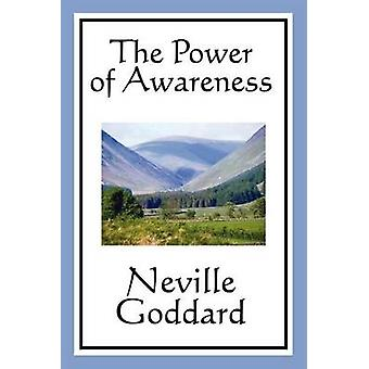 The Power of Awareness by Goddard & Neville