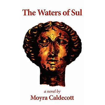 The Waters of Sul by Caldecott & Moyra