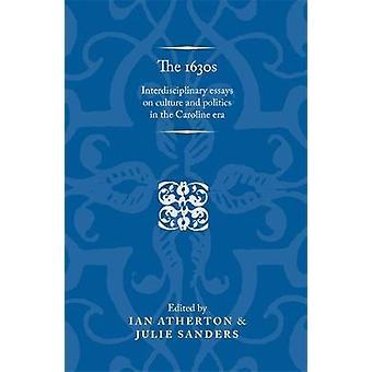 1630-luvun editoinut Ian Atherton & Edited by Julie Sanders