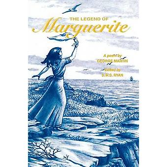 The Legend of Marguerite by Martin & George