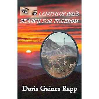 Length of Days  Search for Freedom by Rapp & Doris Gaines