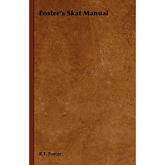Fosters Skat Manual by Foster & R. F.