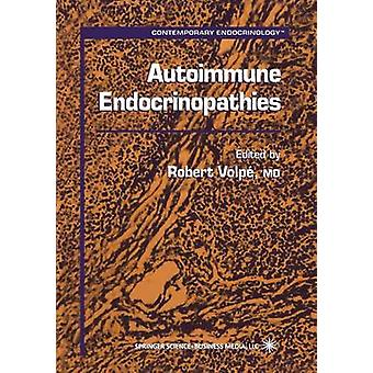 Autoimmune Endocrinopathies by Volpe & Robert