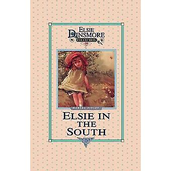 Elsie in the South Book 24 by Finley & Martha