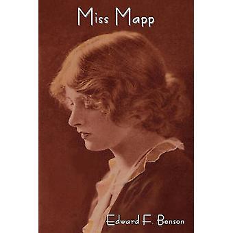 Miss Mapp by Benson & E. F.