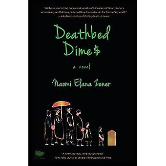 Deathbed Dimes by Zener & Naomi