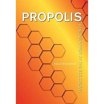 Propolis by Nowottnick & Klaus