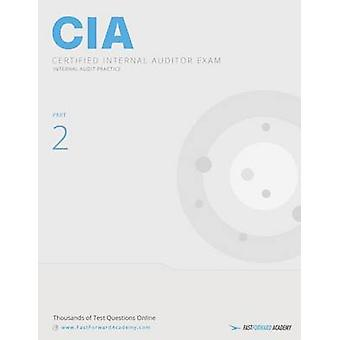 CIA Exam Study Guide Part 2  Internal Audit Practice 2016 by Fast Forward Academy & LLC