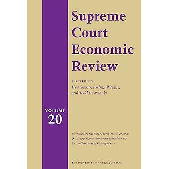 The Supreme Court Economic Review - v.20 by Ilya Somin - 9780226767642