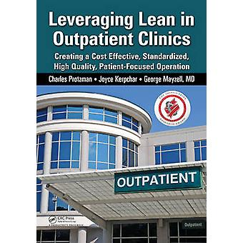 Leveraging Lean in Outpatient Clinics - Creating a Cost Effective - St