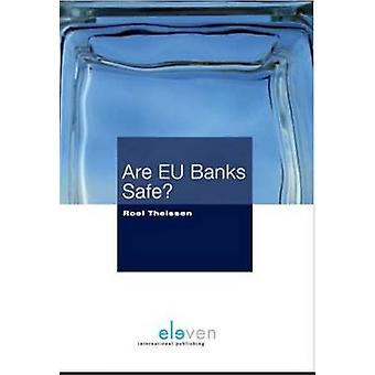 Are EU Banks Safe? by Roel Theissen - 9789462361058 Book