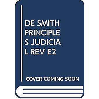 De Smith's Principles of Judicial Review by Catherine Donnelly - 9780