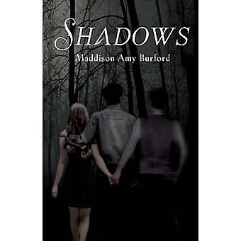 Shadows by Maddison Amy Burford