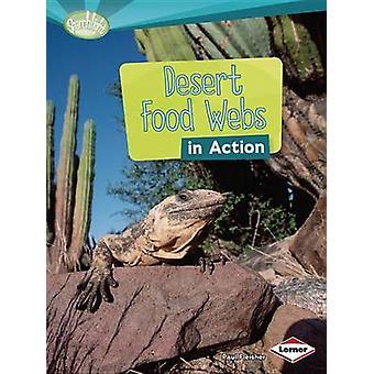 Desert Food Webs in Action by Paul Fleischer