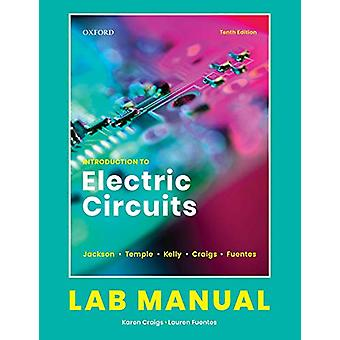Introduction to Electric Circuits - Lab Manual by Karen Craigs - 97801