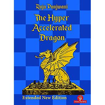 The Hyper Accelerated Dragon - Extended Second Edition by Raja Panjwa