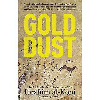 Gold Dust - A Novel by Ibrahim Al-Koni - 9789774169694 Book