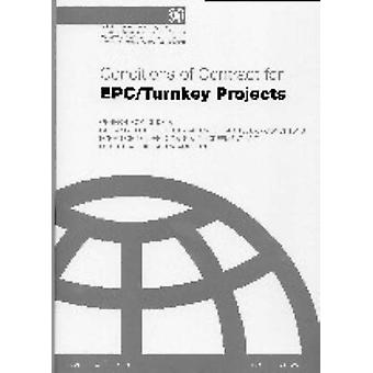 FIDIC Conditions for EPC / Turnkey Projects - Silver by Federation Int