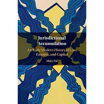 Jurisdictional Accumulation by Pal & Maia Oxford Brookes University