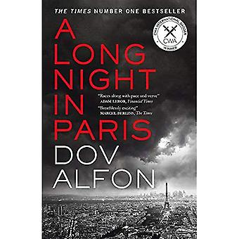 A Long Night in Paris: The must-read thriller from� the new master of spy fiction