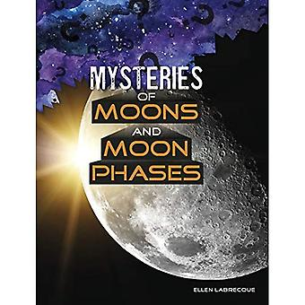 Mysteries of Moons and Moon Phases (Solving Space's Mysteries)