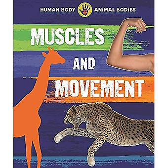 Human Body, Animal Bodies: Muscles and Movement (Human� Body, Animal Bodies)