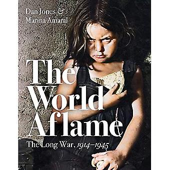The World Aflame: The Long� War, 1914-1945
