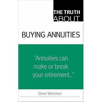 Totuus elinkorkojen ostamisesta Steve Weismanilta - 9780132353083 Kirja
