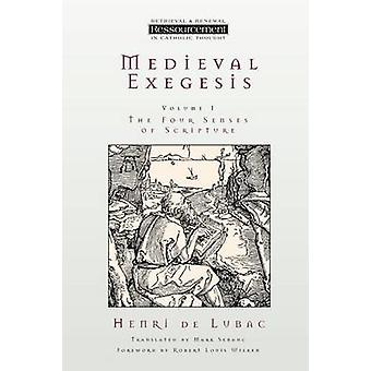 Medieval Exegesis - The Four Senses of Scripture by Henri De Lubac - 9