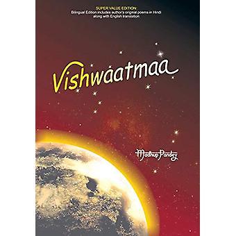 Vishwaatmaa by Madhup Pandey - 9781482820782 Book