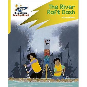 Reading Planet Rocket Phonics  Target Practice  The River Raft Dash  Yellow