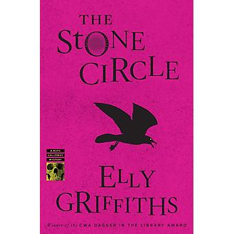 The Stone Circle door Elly Griffiths