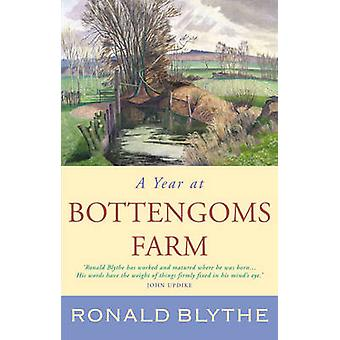 A Year at Bottengoms Farm by Blythe & Ronald