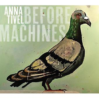 Anna Tivel - Before Machines [CD] USA import