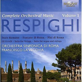 O. Respighi - Respighi: Complete Orchestral Music, Vol. 1 [CD] USA import