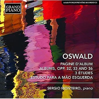 Oswald / Monteiro, Sergio - Piano Works [CD] USA import