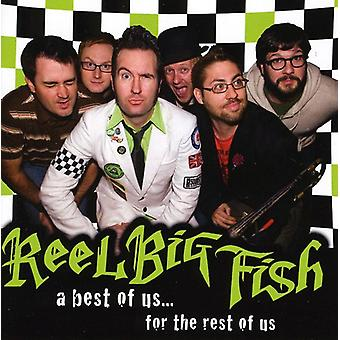 Reel Big Fish - Best of Us for the Rest of Us [CD] USA import