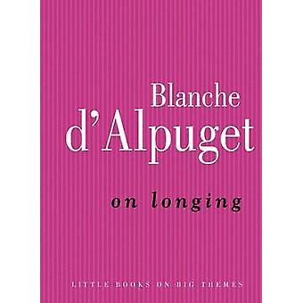 På längtan av Blanche D'Alpuget - 9780522855173 bok