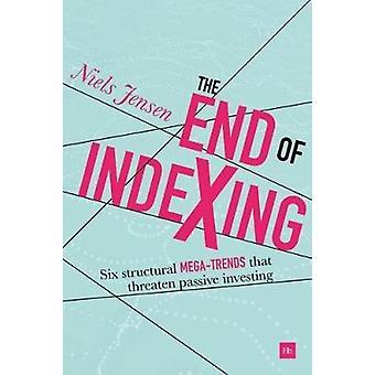Het einde van de Indexing - zes structurele mega-trends die een bedreiging vormen van passief