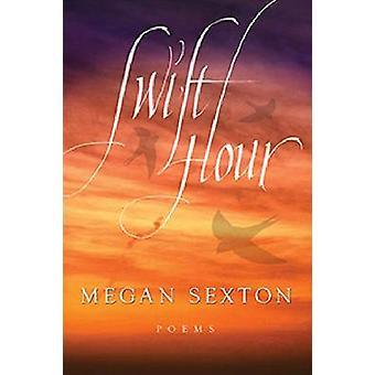 Snelle Hour - gedichten door Megan Sexton - 9780881464696 boek