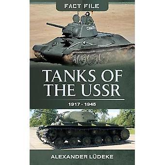 Tanques de la URSS de 1917-1945 por Alexander Ludeke - libro 9781473891371