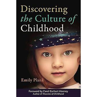 Att upptäcka kulturen i barndomen av Emily Plank - 9781605544625 B