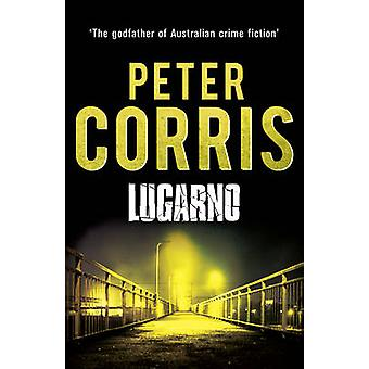 Lugarno by Peter Corris - 9781760110246 Book