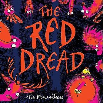 The Red Dread by Tom Morgan-Jones - 9781911370055 Book