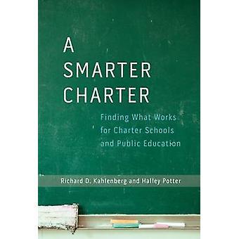 Uma carta mais esperta - encontrar o que funciona para as escolas Charter e público