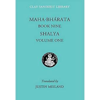 Mahabharata - livre 9 - Volume 1 - Shalya par Justin Meiland - 9780814757