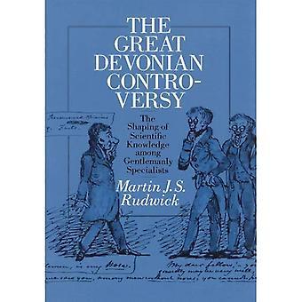 La grande polemica Devoniano: La modellatura della conoscenza scientifica tra gli specialisti di un gentiluomo