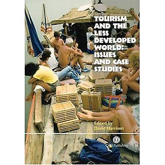 Toerisme en de minder ontwikkelde wereld: kwesties en Case Studies