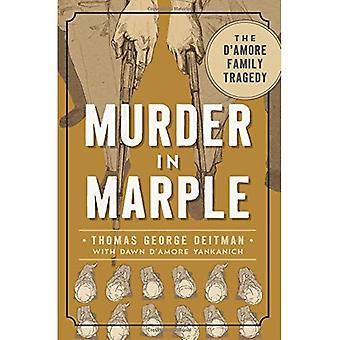 Omicidio in Marple:: la tragedia di Amore famiglia D (True Crime)